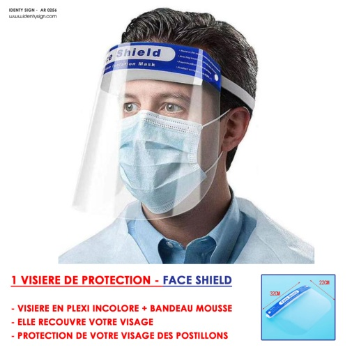 VISIERE DE PROTECTION - FACE SHIELD
